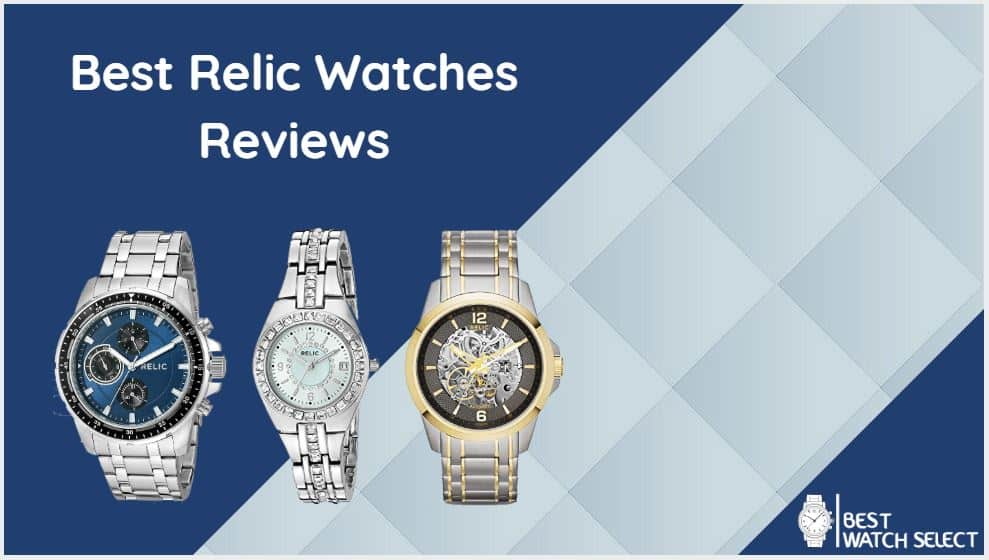 Best Relic Watches Reviews