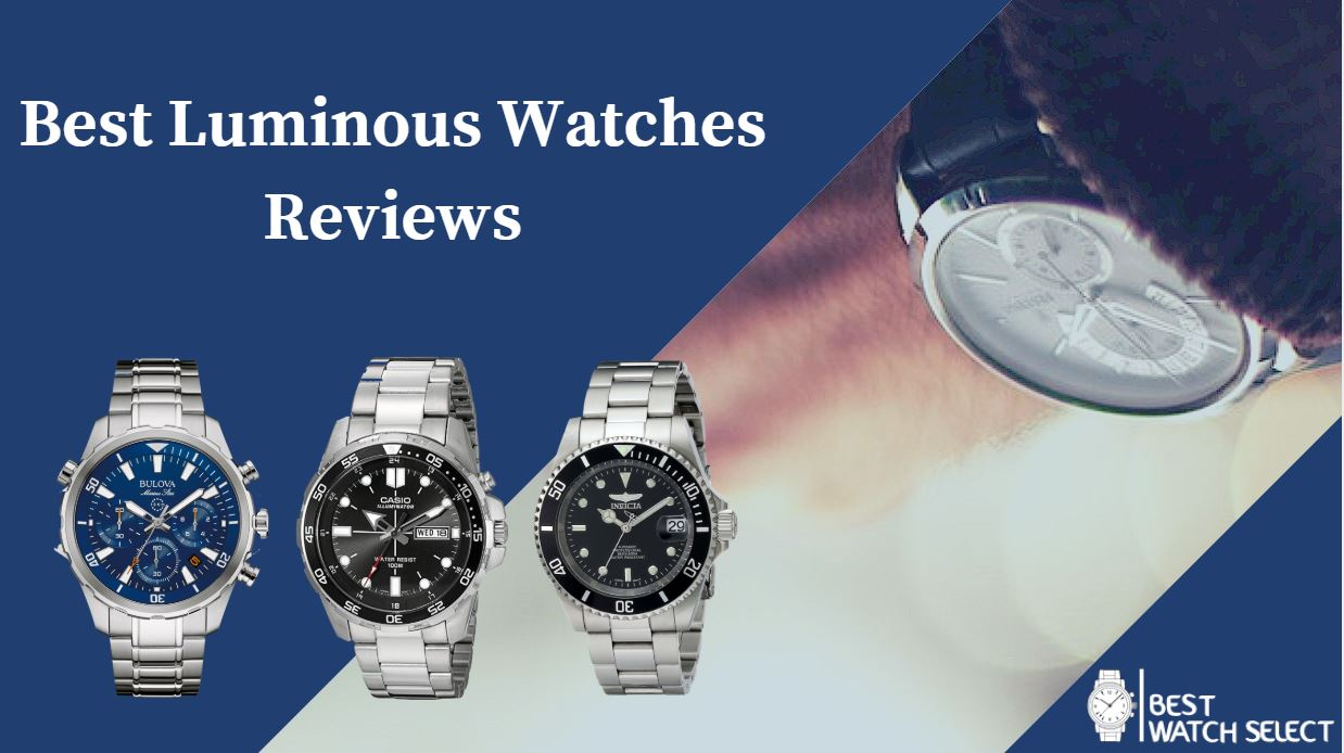 Luminous Watches Reviews