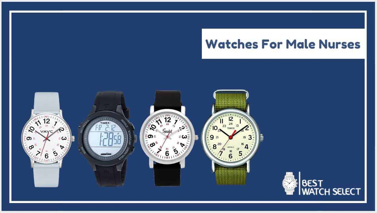 best watches for male nurses