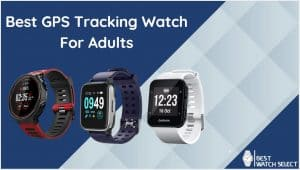 GPS Tracking Watch For Adults Reviews